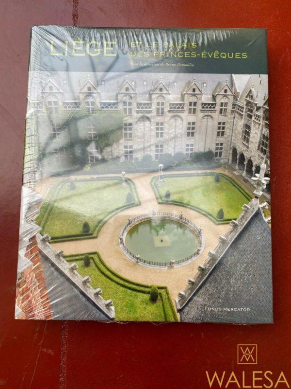 Livre Liège et le Palais des Princes-Evêques - Fonds Mercator